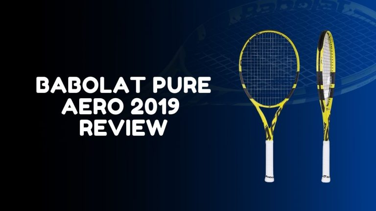 Babolat Pure Aero 2019 Full Review