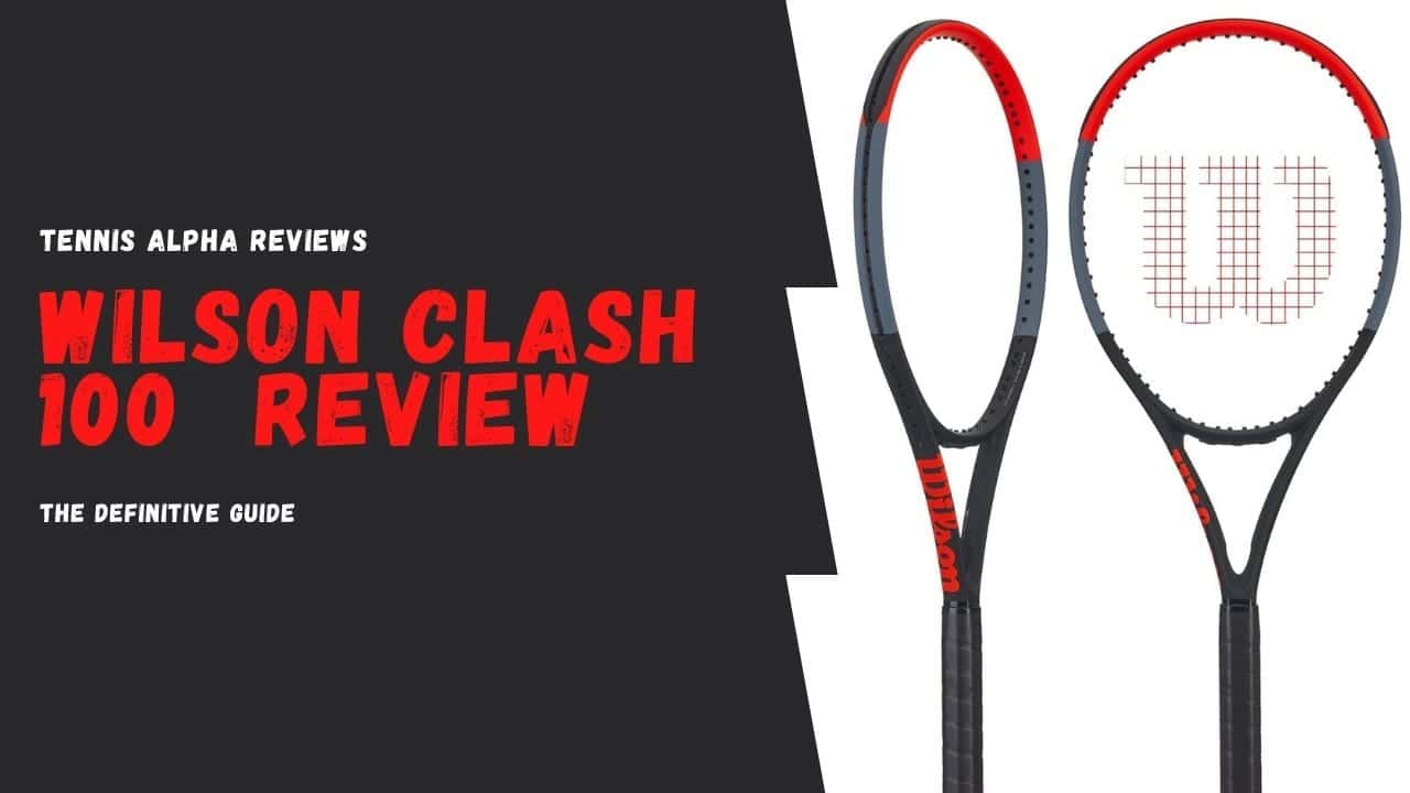 Wilson clash 100 Review