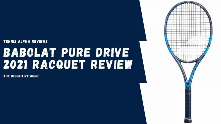 Babolat pure drive 2021 Racquet Review